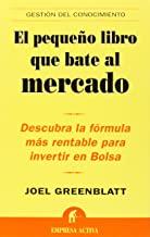 """Portada del Libro: """"El pequeño libro que bate al mercado"""" de Joel Greenblatt"""
